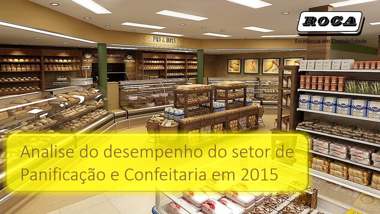 Analise Do Desempenho Do Setor De Panificacao E Confeitaria Em 2015