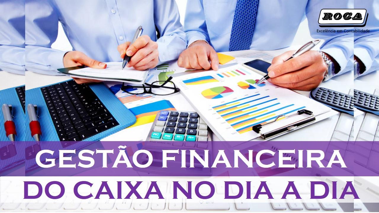 GESTÃO FINANCEIRA DO CAIXA NO DIA A DIA