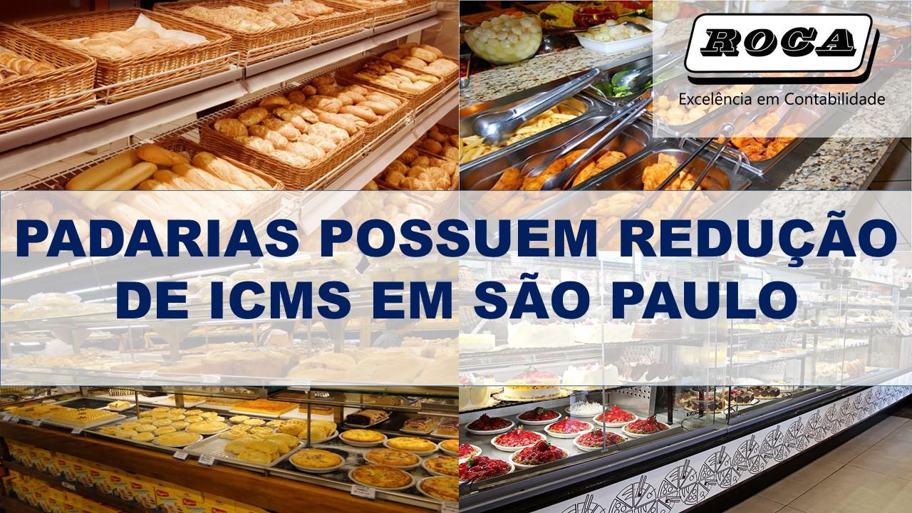 PADARIAS POSSUEM REDUÇÃO DE ICMS EM SÃO PAULO