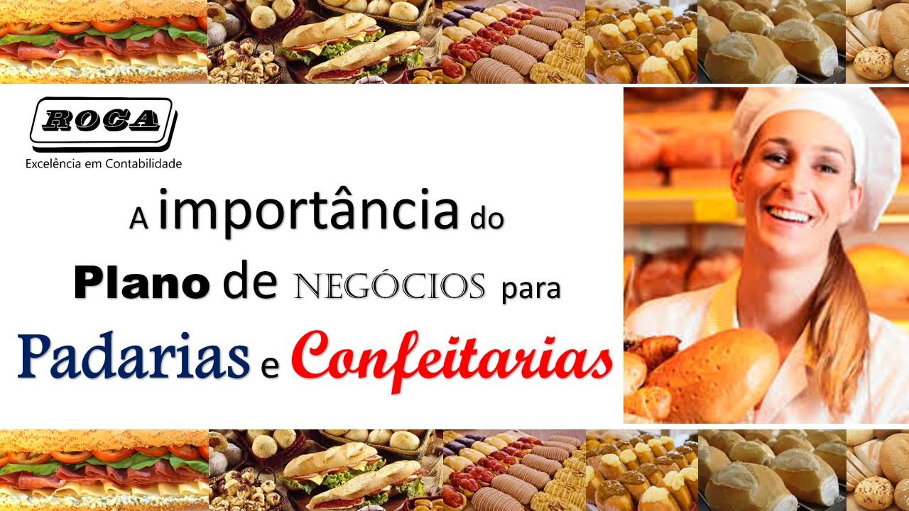 A IMPORTÂNCIA DO PLANO DE NEGÓCIOS PARA PADARIAS E CONFEITARIAS