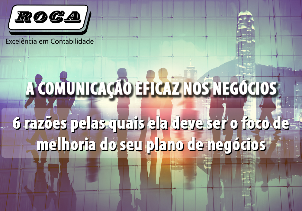 A Comunicação Eficaz Nos Negócios