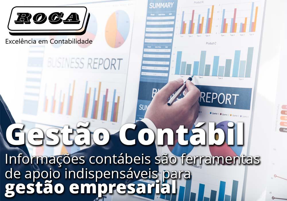 Gestão Contábil: Informações Contábeis São Ferramentas De Apoio Indispensáveis Para Gestão Empresarial