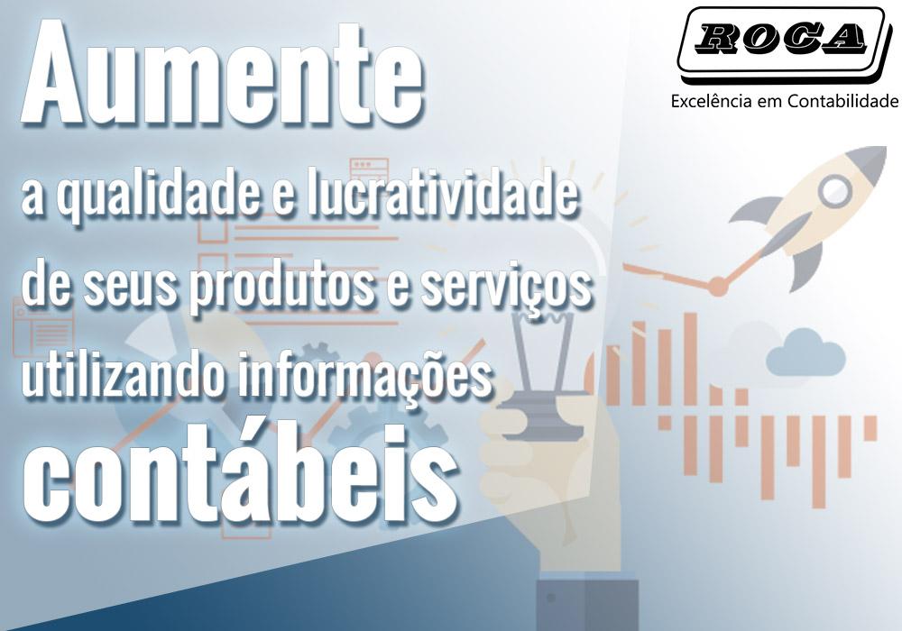 Aumente A Qualidade E Lucratividade De Seus Produtos E Serviços Utilizando Informações Contábeis