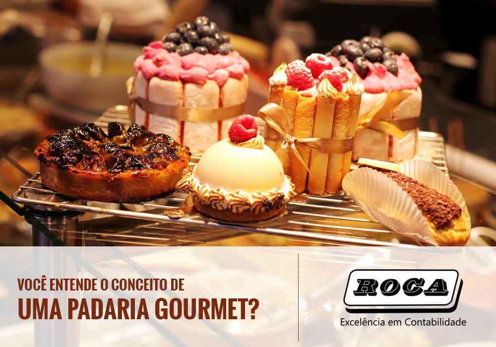 Você Entende O Conceito De Uma Padaria Gourmet?