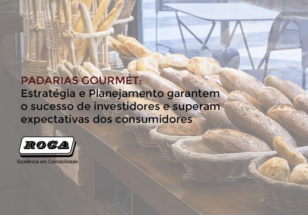 Padarias Gourmet: Estratégia E Planejamento Garantem O Sucesso De Investidores E Superam Expectativas Dos Consumidores