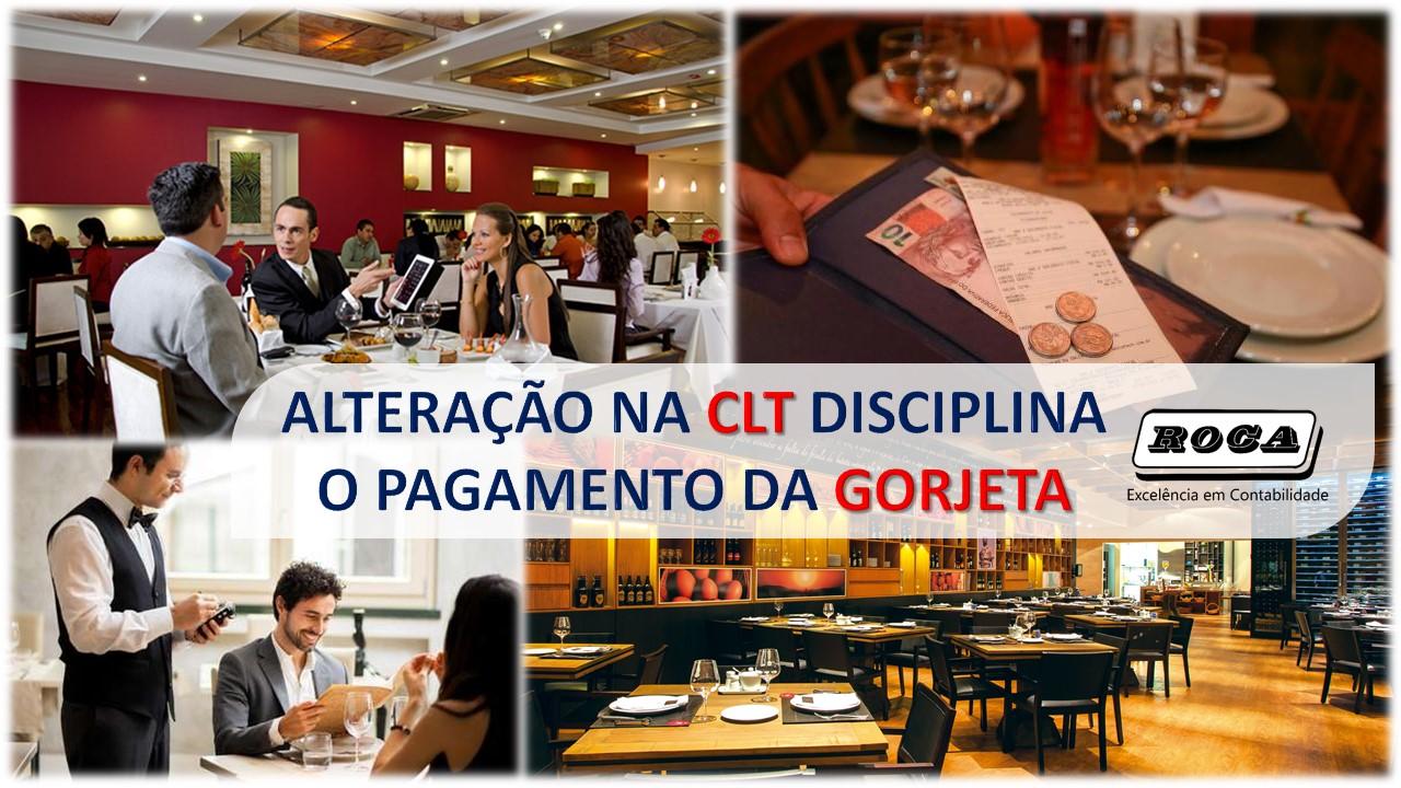 ALTERAÇÃO NA CLT DISCIPLINA O PAGAMENTO DA GORJETA