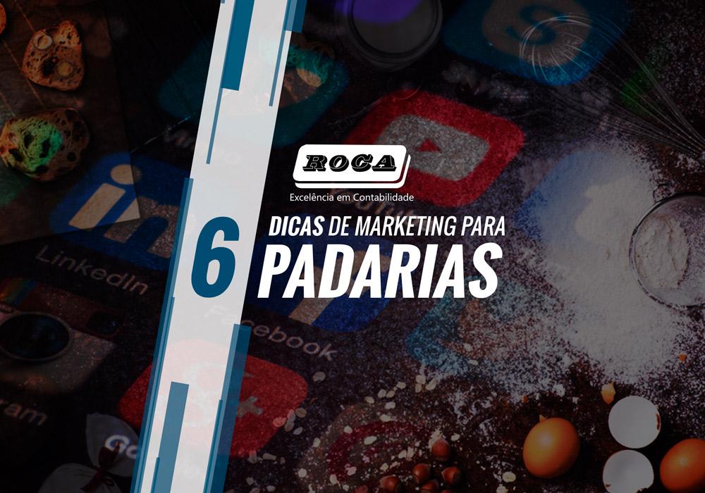 6 Dicas De Marketing Para Padarias