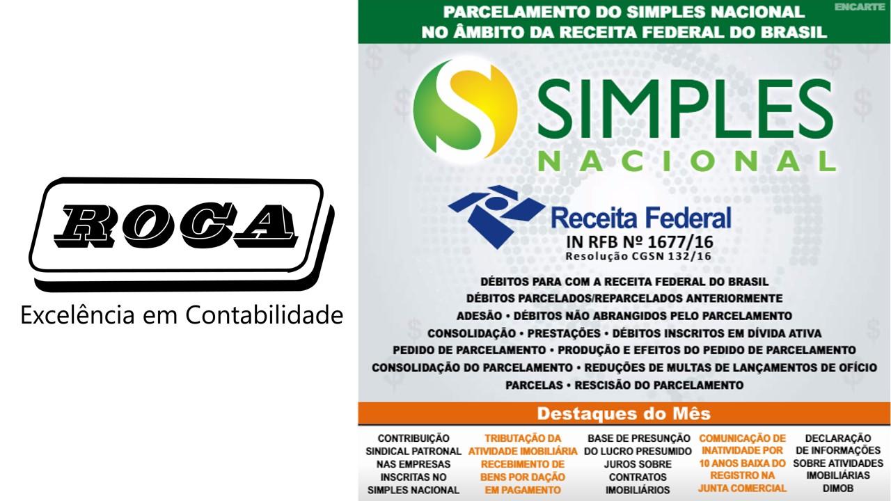 Boletim Roca 02/2017 – PARCELAMENTO DO SIMPLES NACIONAL NO ÂMBITO DA RECEITA FEDERAL DO BRASIL
