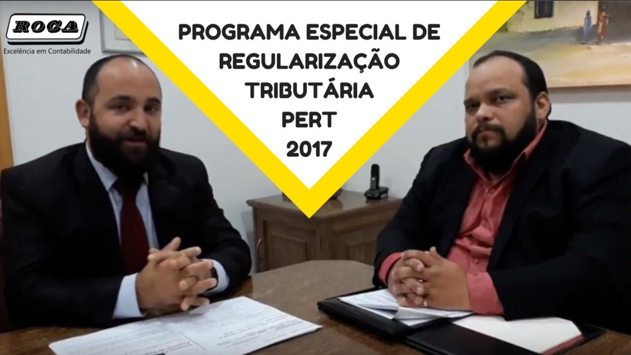 Novo Refis 2017 – PROGRAMA ESPECIAL DE REGULARIZAÇÃO TRIBUTÁRIA – PERT 2017