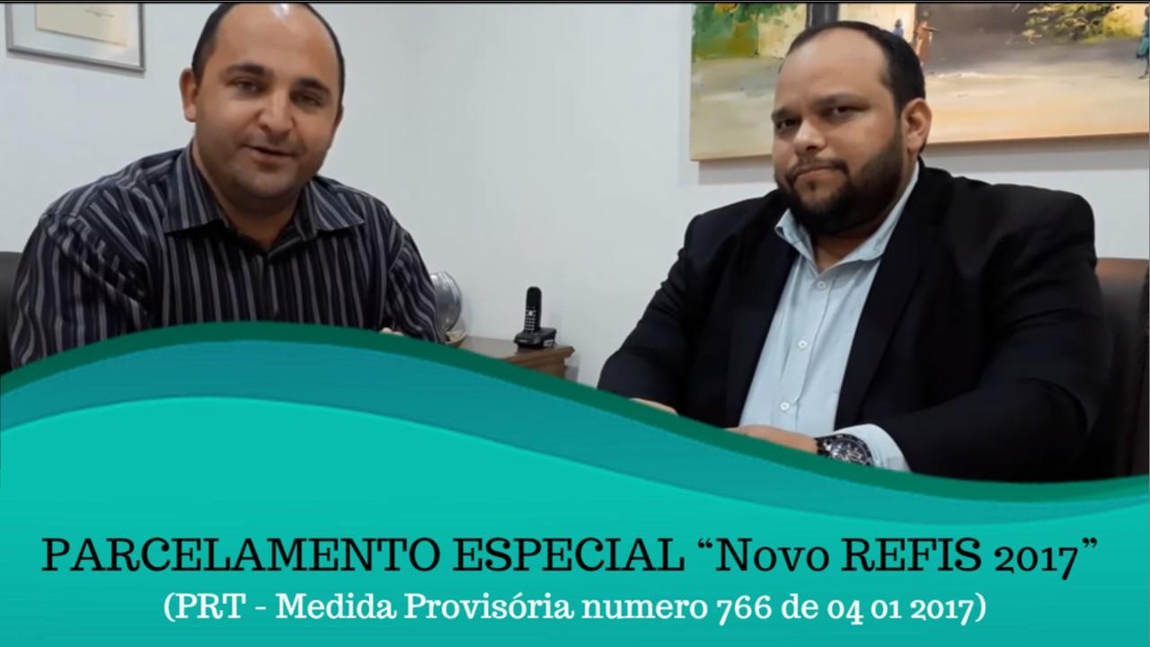 PARCELAMENTO ESPECIAL NOVO REFIZ 2017 PRT MP 766