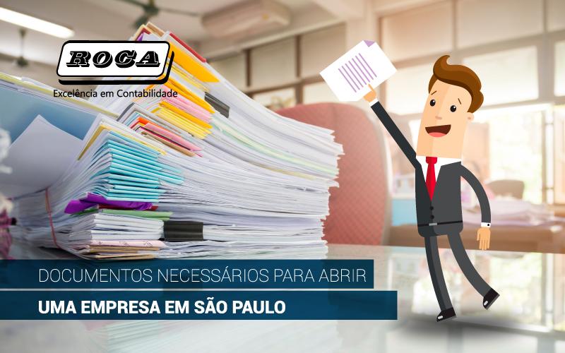 Documentos Necessários Para Abrir Uma  Empresa Em São Paulo