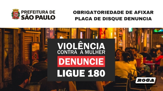 ATENÇÃO PARA OBRIGATORIEDADE DE AFIXAR PLACA DE DISQUE DENUNCIA