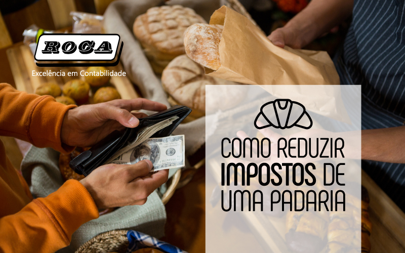 IMPOSTOS DE UMA PADARIA