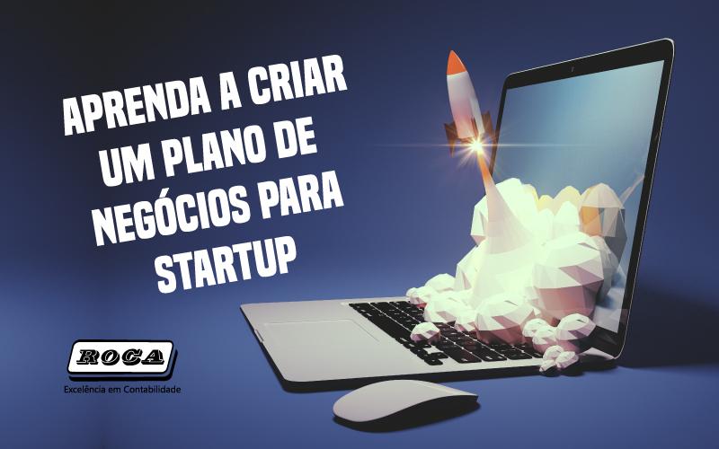 Aprenda A Criar Um Plano De Negócios Para Startup