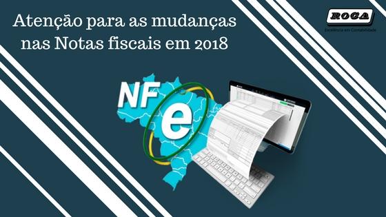 O Ano De 2018 Chega Com Várias Mudanças No Preenchimento E Emissão Das Notas Fiscais