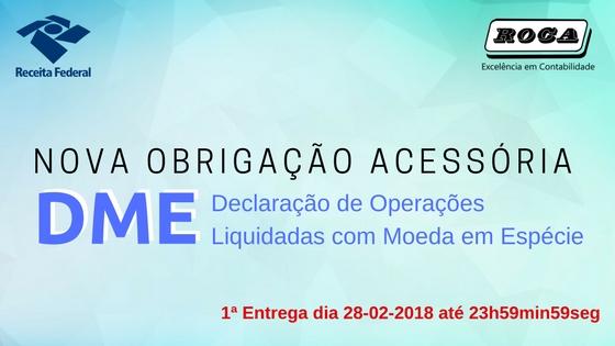 Nova Obrigação: Declaração De Operações Liquidadas Com Moeda Em Espécie (DME)