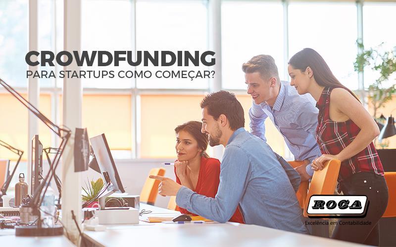 Crowdfunding Para Startups – Como Começar?