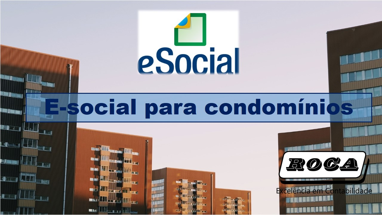 E-Social Para Condomínios, Se Atentem Aos Prazos!