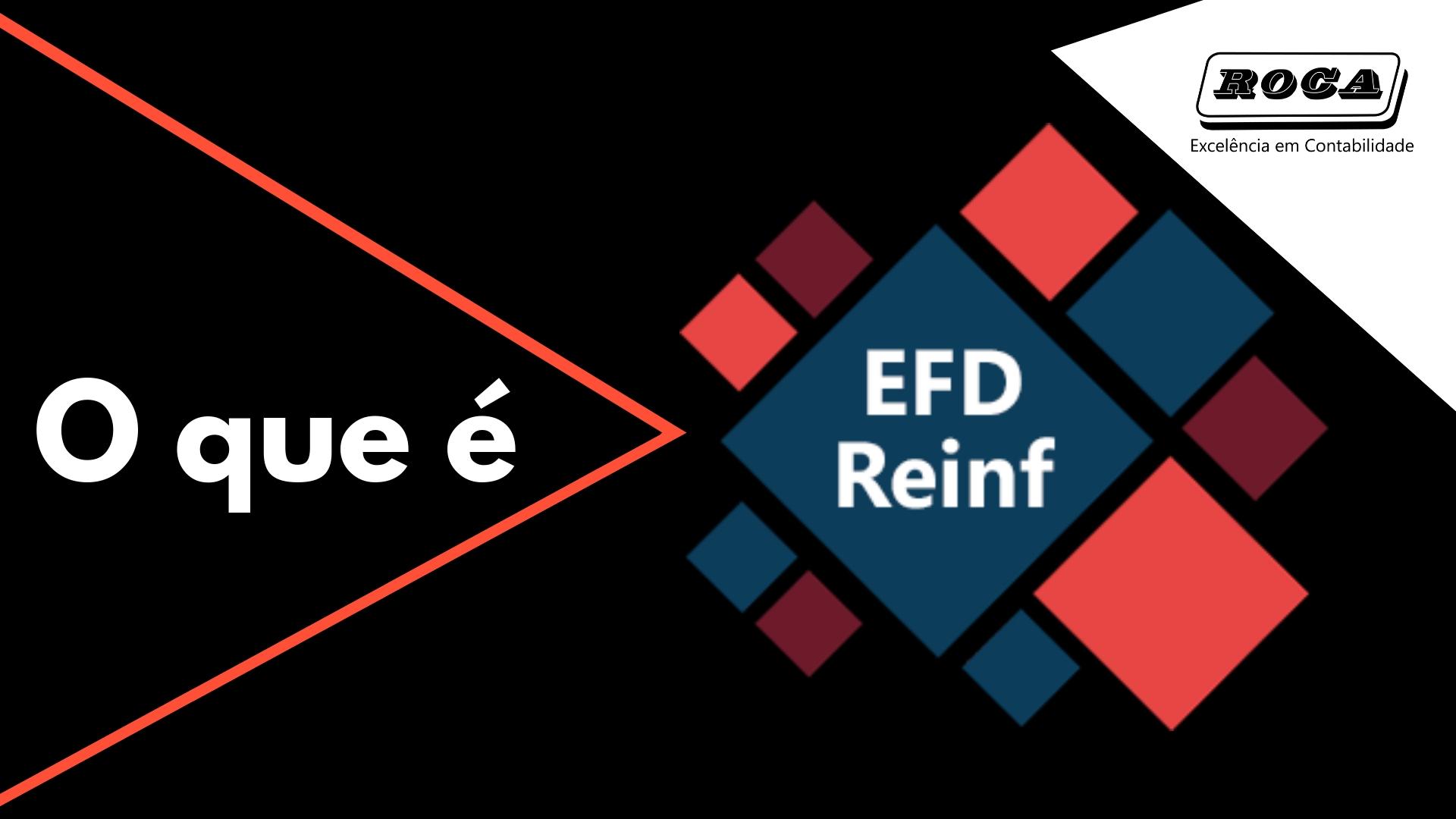 EFD-Reinf – O Que é?