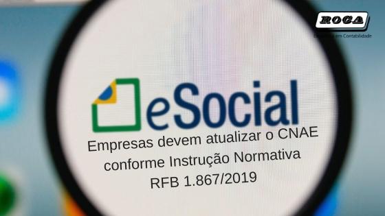 E-SOCIAL – Empresas Devem Atualizar O CNAE Conforme Instrução Normativa RFB 1.867/2019