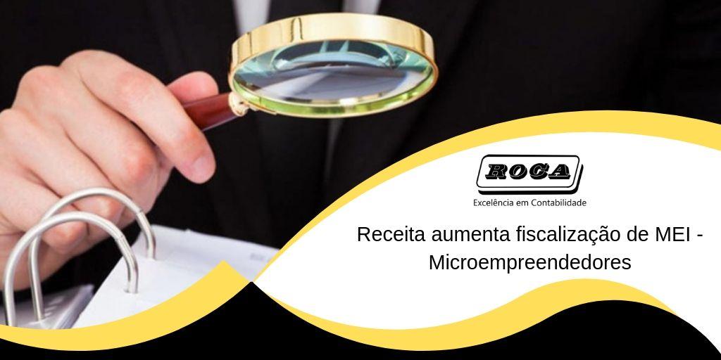 Receita Aumenta Fiscalização De MEI – Microempreendedores