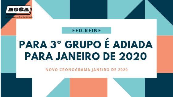 EFD-REINF PARA 3º GRUPO É ADIADA PARA JANEIRO DE 2020