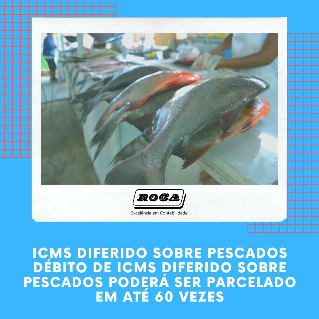 Icms Diferido E Operação Pescados O Fisco Paulista Tentando Pescar O Mesmo Peixe Duas Vezes . - Contabilidade No Morumbi - SP | Roca Contábil