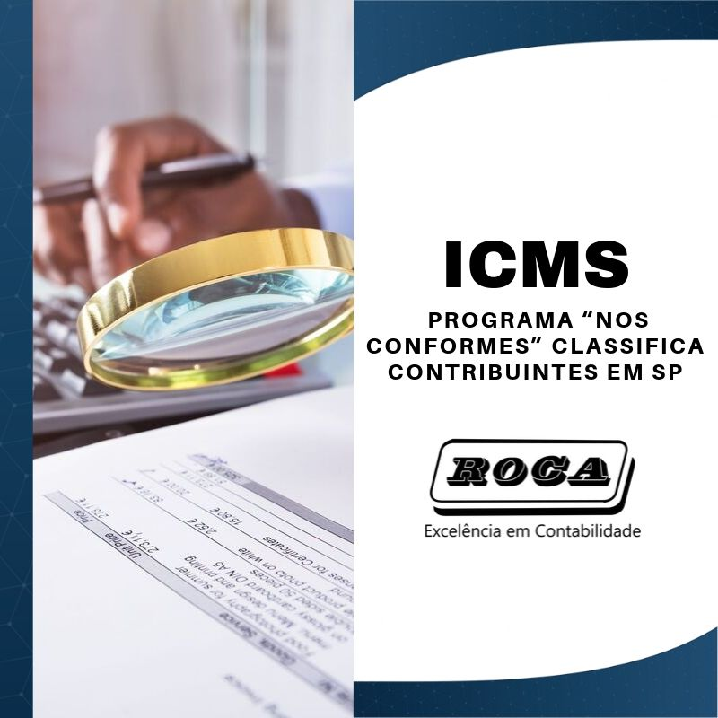"ICMS: PROGRAMA ""NOS CONFORMES"" CLASSIFICA CONTRIBUINTES EM SP"