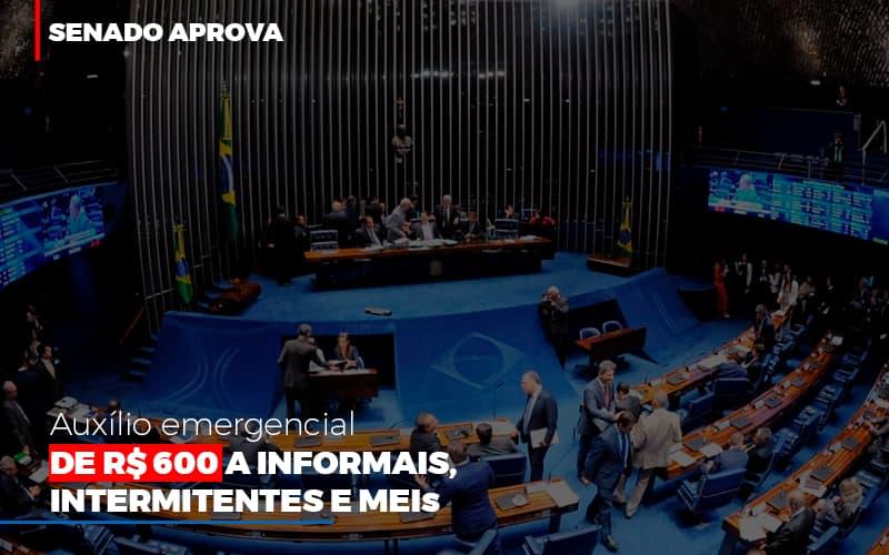 Senado-aprova-auxilio-emergencial-de-600