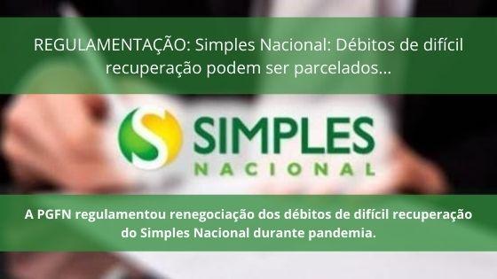 REGULAMENTAÇÃO: Simples Nacional: Débitos De Difícil Recuperação Podem Ser Parcelados