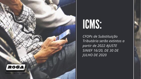 ICMS: CFOPs De Substituição Tributária Serão Extintos A Partir De 2022