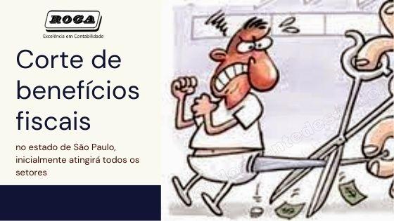 Corte De Benefícios Fiscais No Estado De São Paulo, Inicialmente Atingirá Todos Os Setores