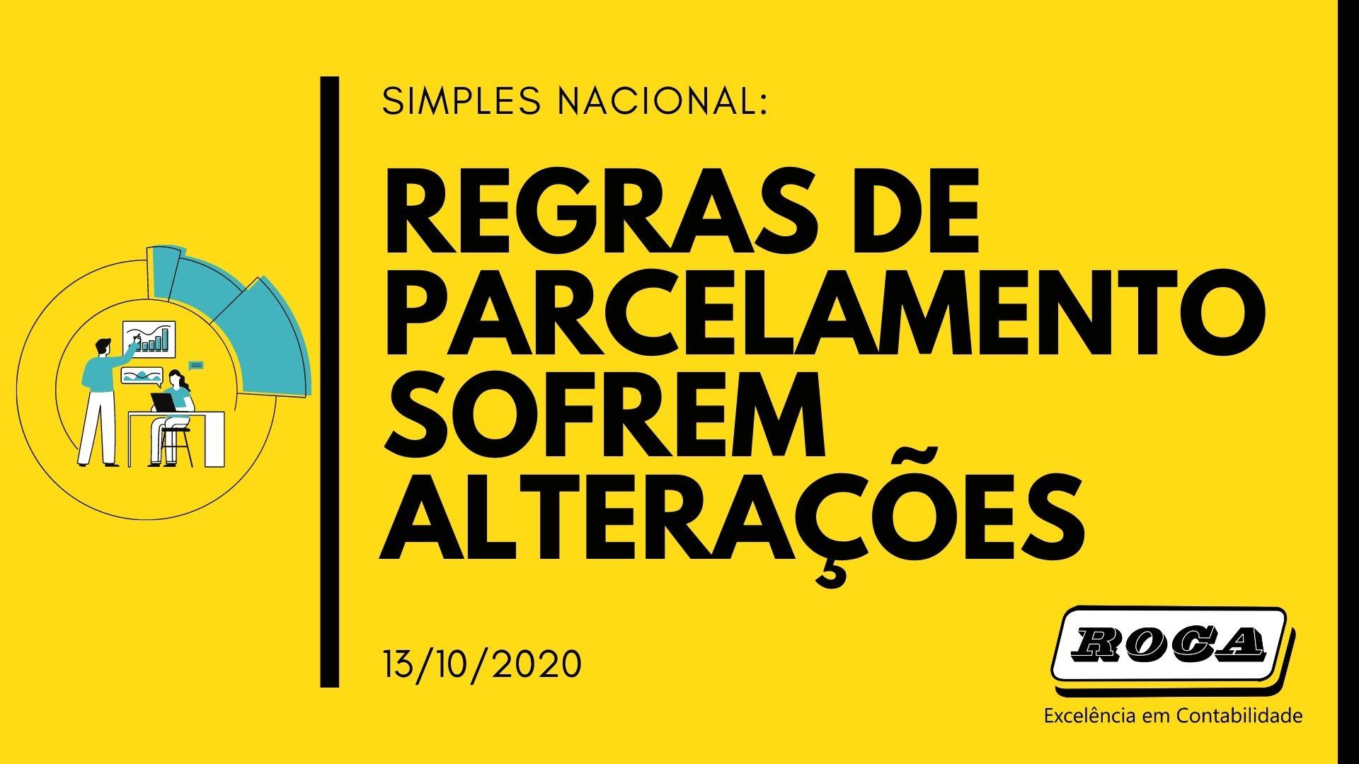 Simples Nacional: REGRAS DE PARCELAMENTO SOFREM ALTERAÇÕES