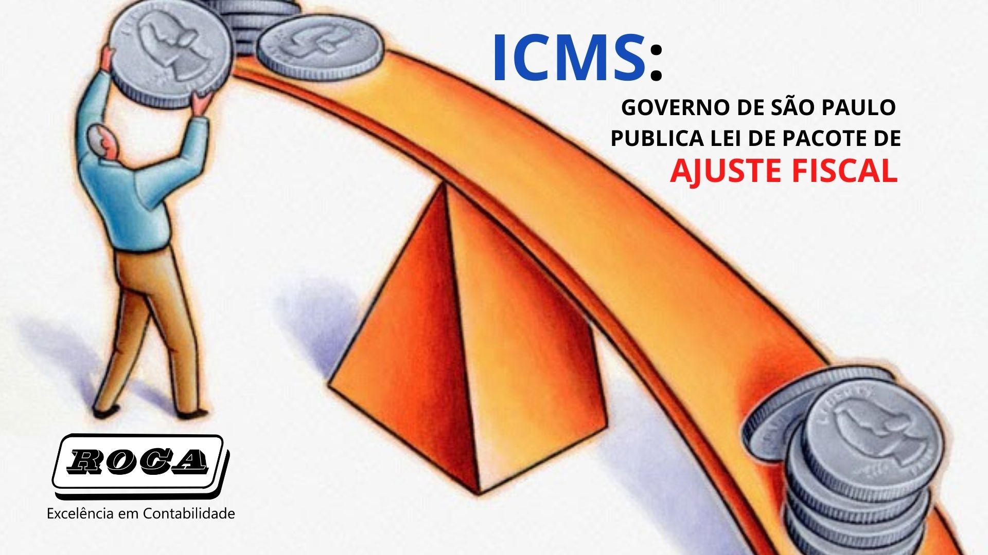 ICMS: GOVERNO DE SÃO PAULO PUBLICA LEI DE PACOTE DE AJUSTE FISCAL