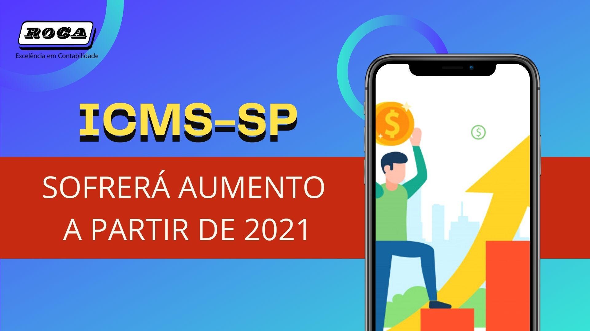 ICMS-SP: ICMS Sofrerá Aumento A Partir De 2021 Em SP