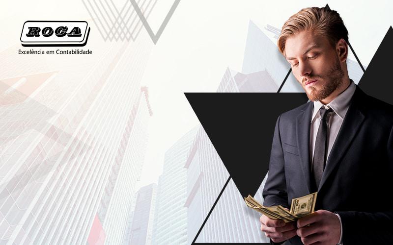 O Metodo 100 Eficaz Para O Exito Financeiro De Sua Empresa Blog - Contabilidade No Morumbi - SP | Roca Contábil